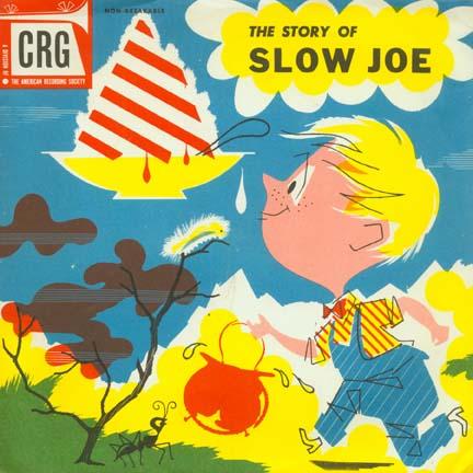The Story of Slow Joe